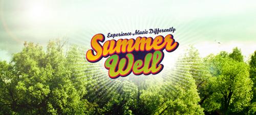 Well… It's Summer Well