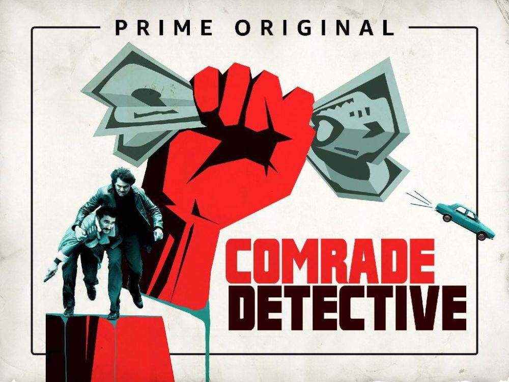 Comrade Detective #devăzut!